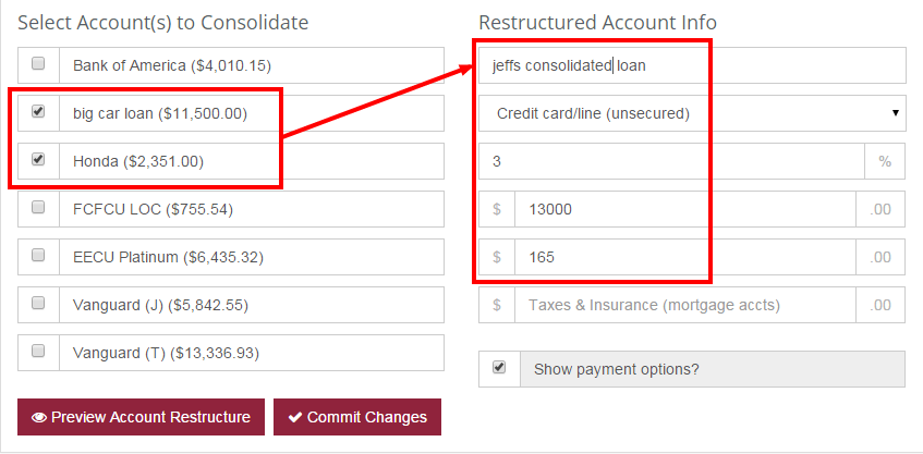 Choose your accounts that will be consolidated and enter the new loan numbers